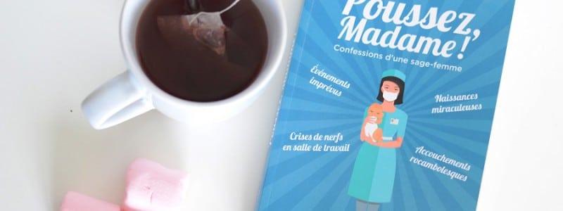 {Le livre à lire} Poussez, Madame ! de Sylvie Coché