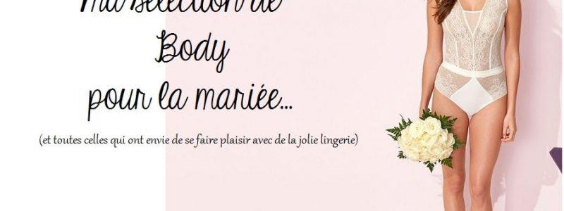 {Sélection Shopping} Le body sexy de La Mariée
