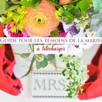 guide témoin mariée